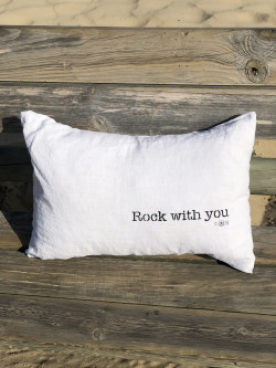 "Cushion ""Rock with you"""