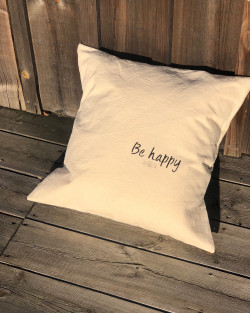 "Coussin ""Be happy"""